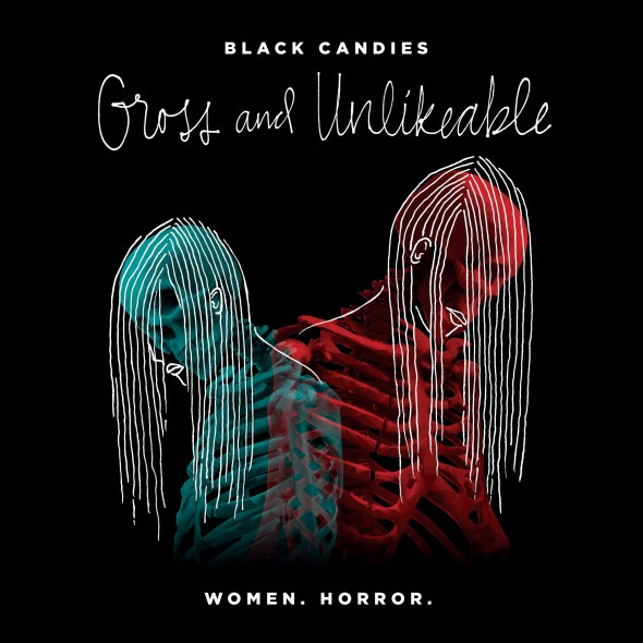 Gross & Unlikeable, a collection of short horror stories by women writers